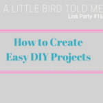 How to create easy DIY Projects you'll brag about at PTA