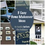 5 Easy Home Makeover Ideas + ALBTM #20