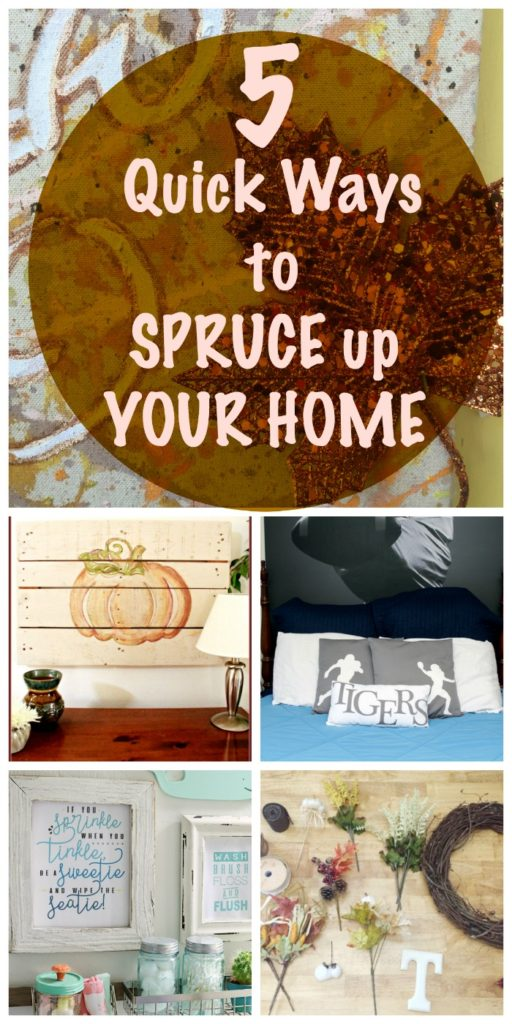5-quick-ways-to-spruce-up-your-home