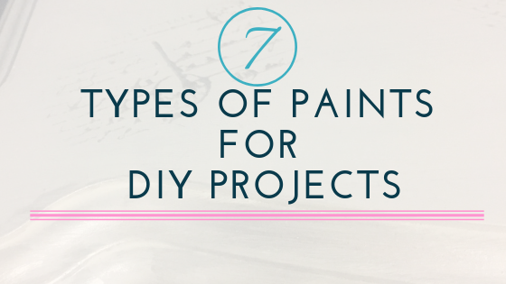 7 Types of Paint (and where to use them)