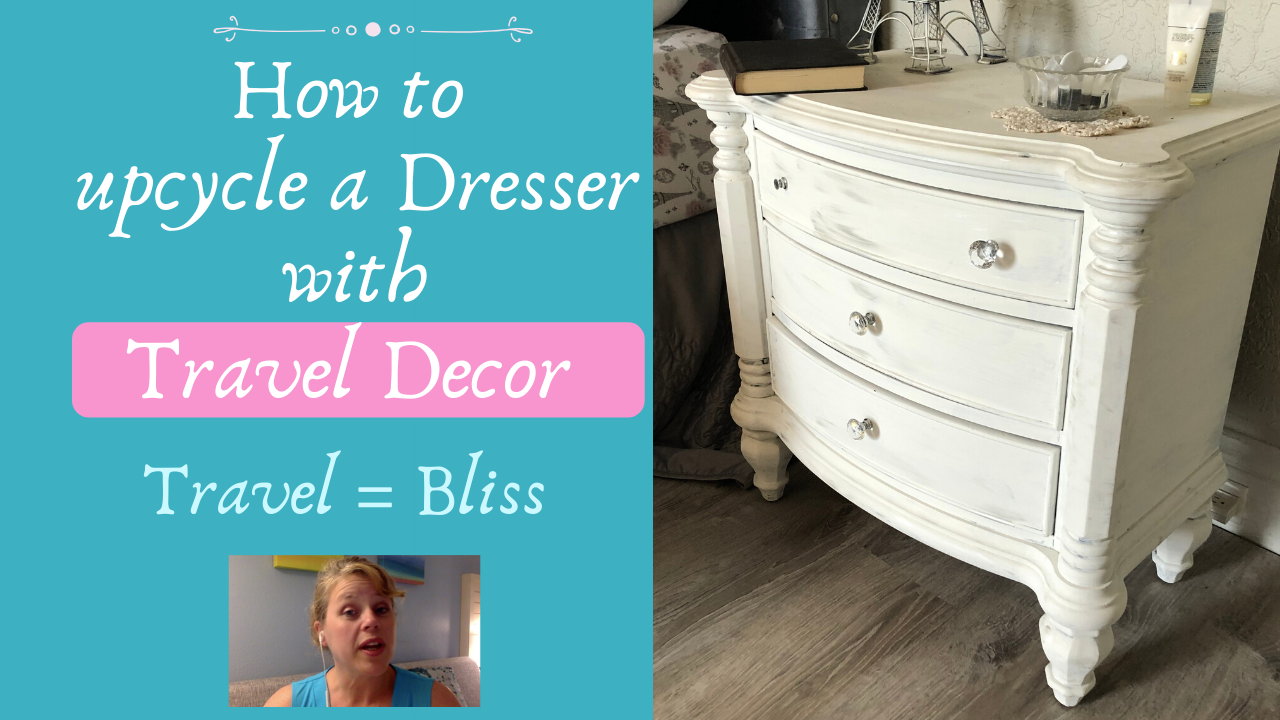 how to upcycle a dresser with travel decor