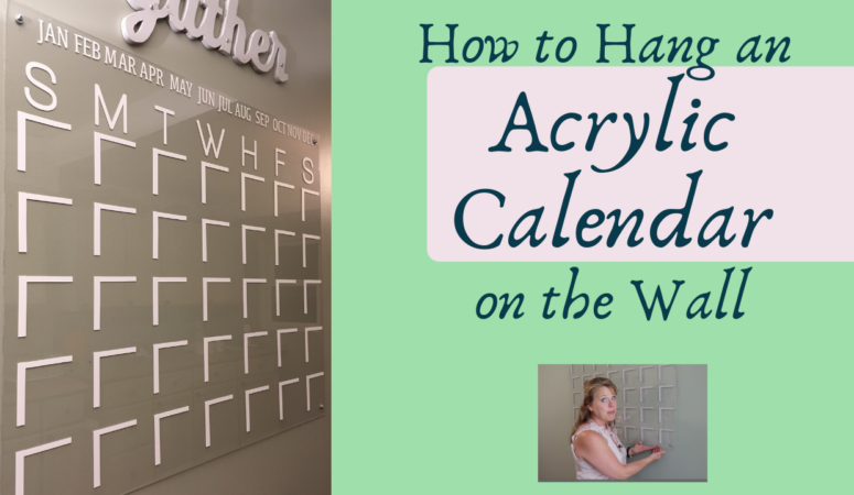 How to hang an ACRYLIC CALENDAR for wall
