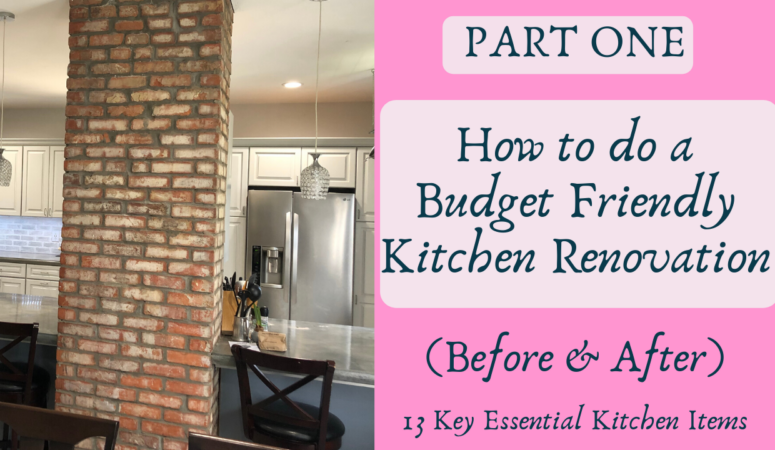 (Part One) How to do a Budget-Friendly Kitchen Renovation (BEFORE & AFTER)