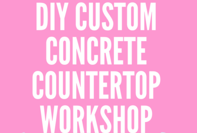 DIY Custom Concrete Countertop Workshop