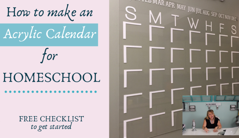 How to make an ACRYLIC CALENDAR for Homeschool